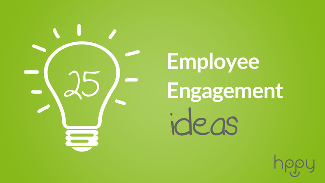 25 Employee Engagement Ideas
