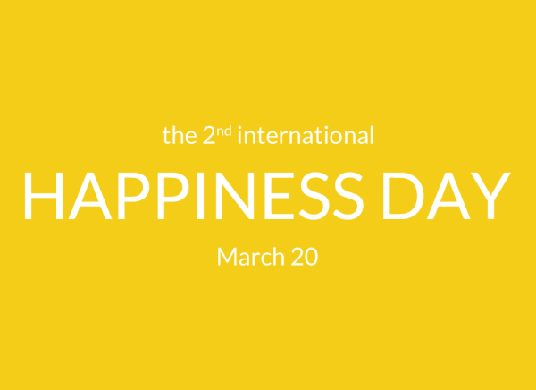 The 2nd International Happiness Day