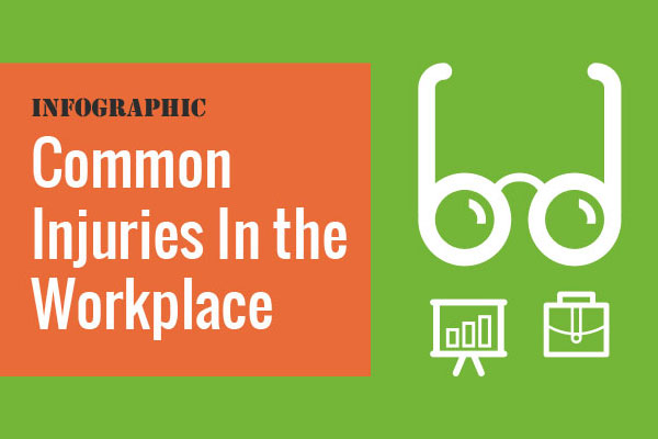 [Infographic] Common Injuries In The Workplace
