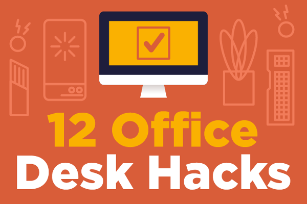 [Infographic] 12 Desk Hacks To Make Your Employees More Productive
