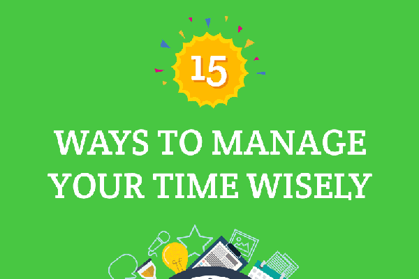 [Infographic] 15 Ways to Manage Your Time Wisely